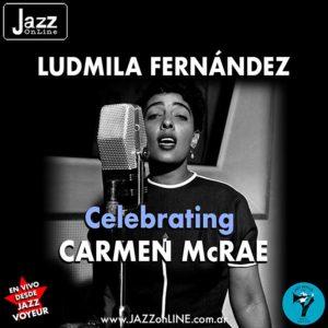 Ludmila Fernández, Celebrating CARMEN McRAE