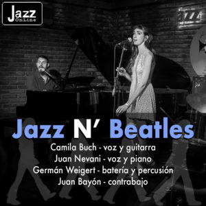 Jazz N' Beatles con Camila Buch & Juan Nevani