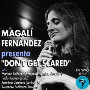 Magalí Fernández presenta Don't Get Scared