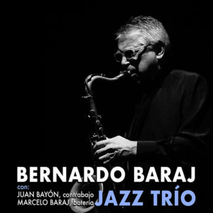 Bernardo Baraj trio