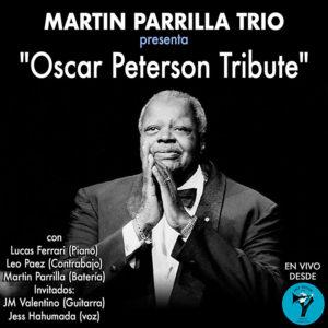 """MARTIN PARRILLA TRIO presenta: """"Oscar Peterson Tribute"""""""