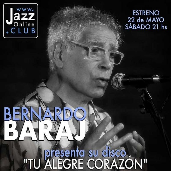 Bernardo Baraj / Tu Alegre Corazón