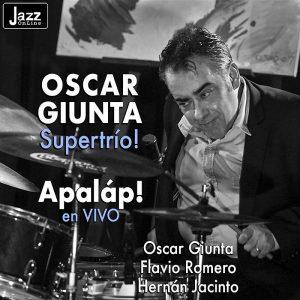 Oscar Giunta Supertrio!
