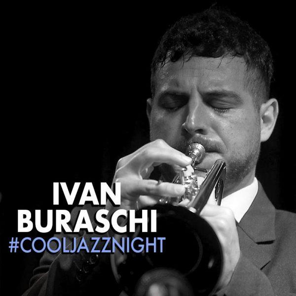 Ivan Buraschi #CoolJazzNight