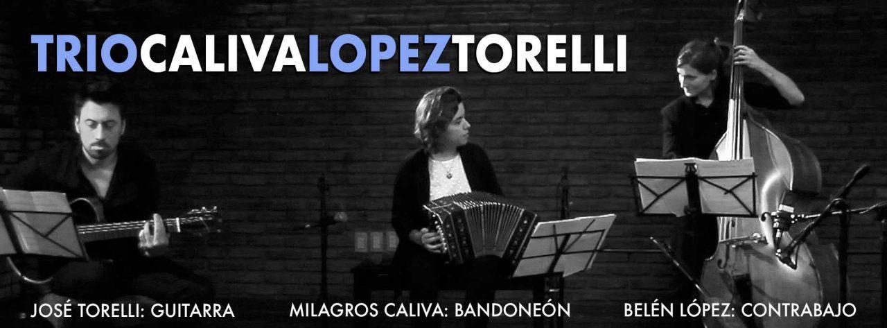 TRIO CALIVA - LOPEZ - TORELLI